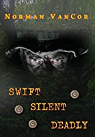 Swift Silent Deadly