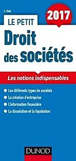 Le petit Droit des sociétés 2017 - Les notions indispensables (2017) de Laure Siné