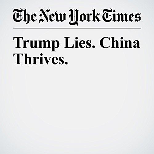 Trump Lies. China Thrives. copertina
