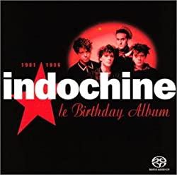 Indochine - Le Birthday Album 1981-1996