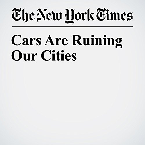 Cars Are Ruining Our Cities copertina