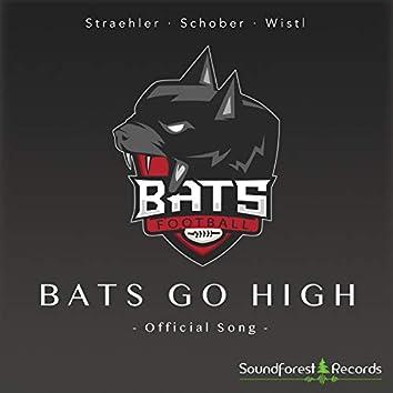 Bats Go High
