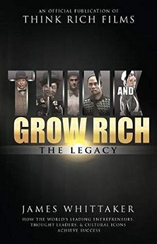 Think and Grow Rich The Legacy: How the World
