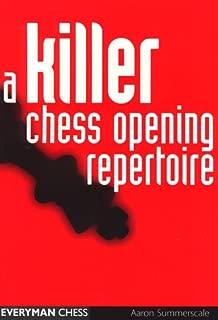 A Killer Chess Opening Repertoire (Cadogan Chess Books)