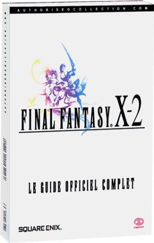 Guide officiel complet Final Fantasy X-2