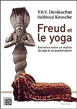 Freud et le yoga (Itinéraires)