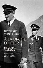 A la droite d'Hitler de Nicolaus VON BELOW