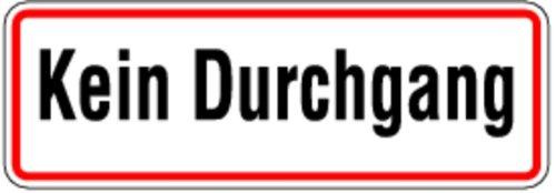 Schild Alu Kein Durchgang 120 x 350 mm (Privatbesitz, Grundstückskennzeichnung)