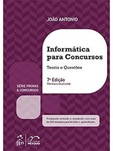 E-book - Série Provas & Concursos - Informática Para Concursos - Teoria E Questões