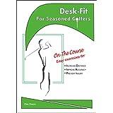 Desk Fit for Seasoned Golfers (English Edition)