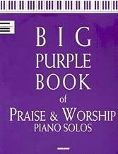 Big Purple Book of Praise & Worship Piano Solos