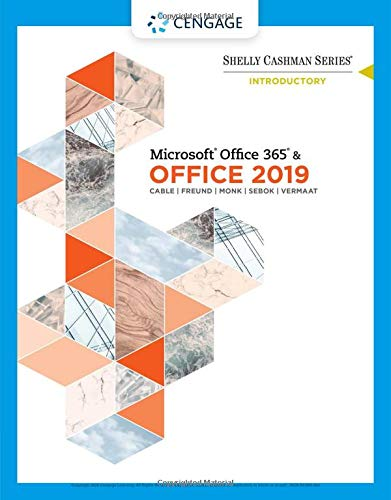 Shelly Cashman Series MicrosoftOffice 365 & Office 2019 Introductory (MindTap Course List)