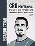 CRO profesional. Estrategia y práctica (SOCIAL MEDIA)