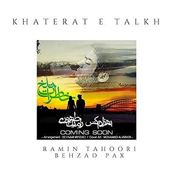 Khaterat E Talkh (feat. Behzad Pax)