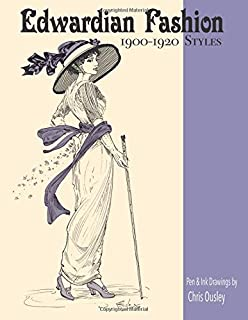 Edwardian Fashion Ink Drawings 1900 to 1920 Styles