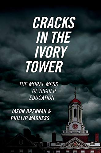 Image of Cracks in the Ivory Tower: The Moral Mess of Higher Education