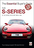 Veloce The Essential Buyer's Guide TVR S-Series: S1, S2, S3/S3C, S4C & V8S 1986 to 1994