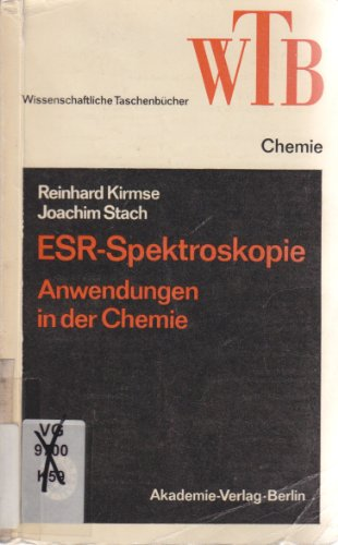 ESR-Spektroskopie. Anwendungen in der Chemie.