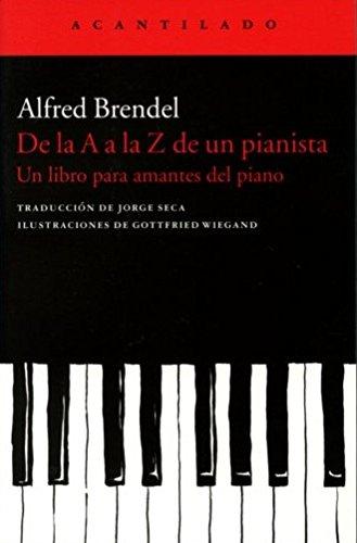 De la A a la Z de un pianista: un libro para amantes del piano (Cuadernos del Acantilado)