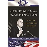 Jerusalem and Washington: A Life in Politics and Diplomacy (English Edition)