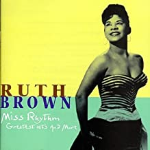 Ruth Brown - Miss Rhythm Greatest Hits and More