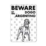 GFGKKGJFD Señal de Metal para Garaje con Texto en inglés Beware of Dogo Argentino, 8 x 12 Pulgadas
