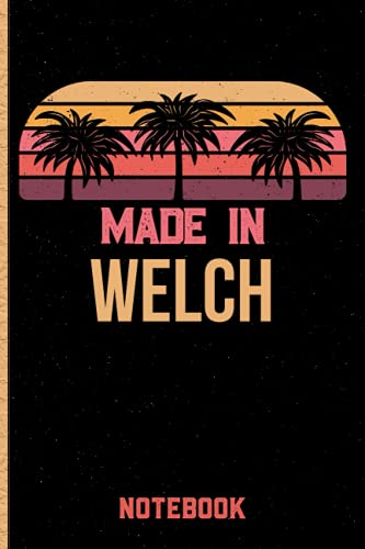Made In Welch Notebook: Welch Gift Idea Lined Diary Notebook or Journal Vintage Beautiful Cover