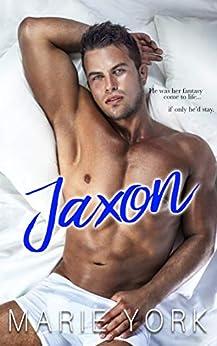 Jaxon: Dark & Mysterious Bad Boy Romance by [Marie York]