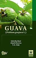 Guava: Psidium Guajava L.