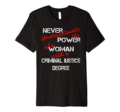 Woman Criminal Justice Degree Graduation Diploma Party Premium T-Shirt