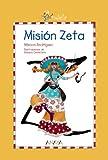 Candela. Misión Zeta (Candela (anaya))...