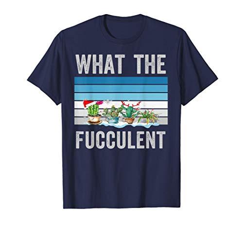 Was der Fucculente Kaktus Weihnachtssukkulenten gärtnert T-Shirt