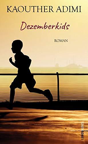 Dezemberkids: Roman (Lenos Babel)