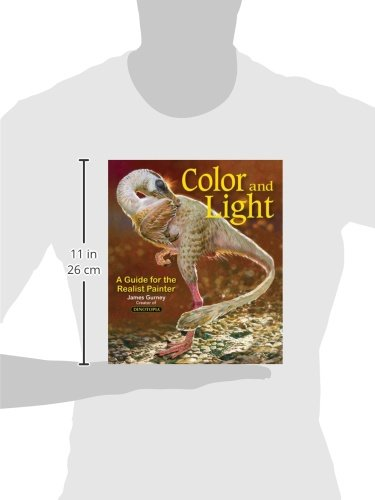 Color and Light: A Guide for the Realist Painter (Volume 2) (James Gurney Art)