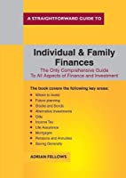 A Straightforward Guide To Individual And Family Finances (Straightforward Guides)