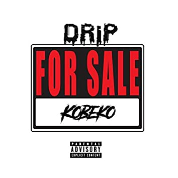 Drip For Sale