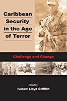Caribbean Securiy in the Age of Terror
