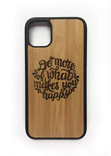 """Do What Makes You Happy Case for iPhone 11 pro 5.8"""" (Small) by iMakeTheCase 