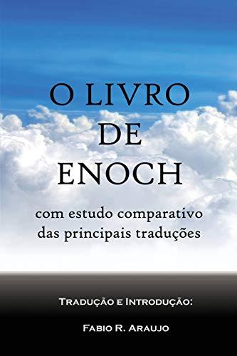O Livro de Enoch: com estudo comparativo de traduções