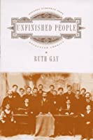 Unfinished People: Eastern European Jews Encounter America