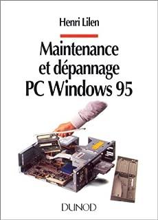 Maintenance et dépannage PC Windows 95
