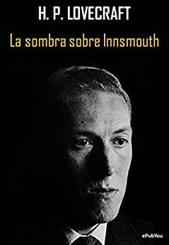 La sombra sobre Innsmouth de [H. P. Lovecraft]