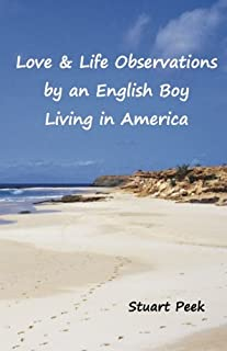 Love & Life Observations by an English boy living in America