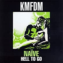 Naive / Hell to Go