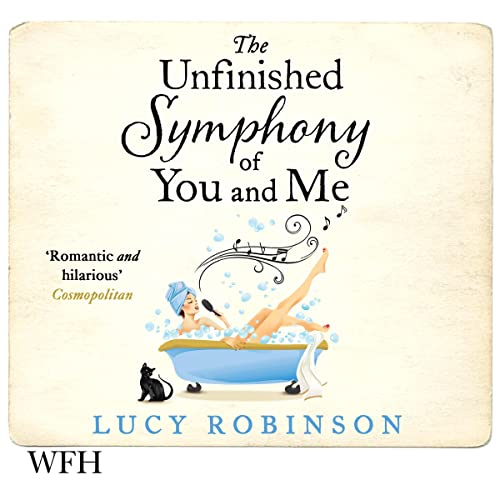 The Unfinished Symphony of You and Me Titelbild