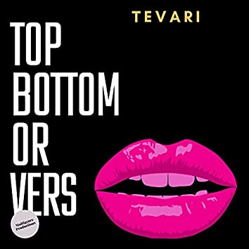 Top Bottom or Vers