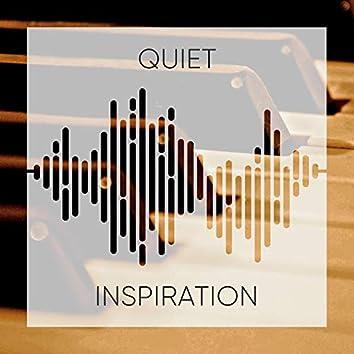 # Quiet Inspiration