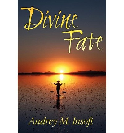 [Divine Fate [ DIVINE FATE ] By Insoft, Audrey M ( Author )Aug-24-2012 Paperback