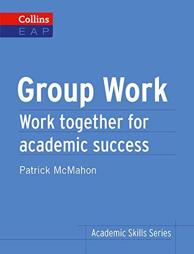 Group Work: B2+ (Collins Academic Skills) (English Edition)