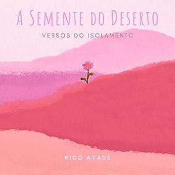 A Semente do Deserto (Versos do Isolamento)